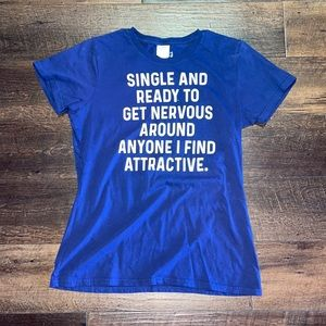 NWOT Funny T Shirt
